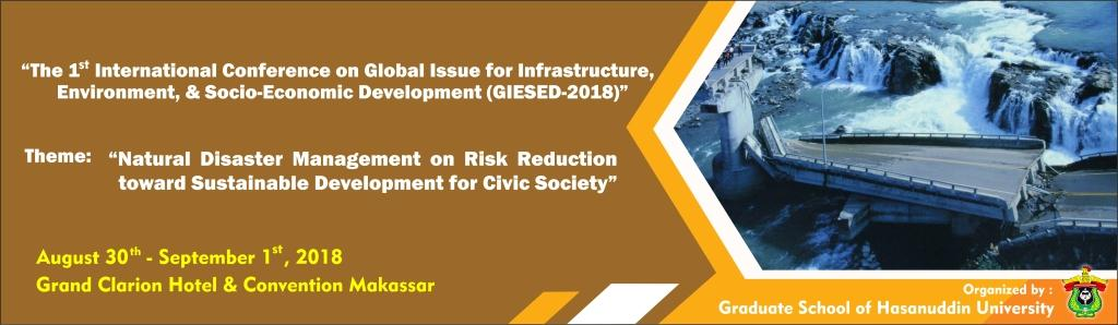 The 1st International Conference on Global Issue for Infrastructure, Environment, and Socio-Economic Development